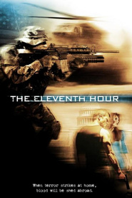Eleventh Hour - movie with Marley Shelton.