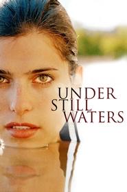 Under Still Waters is the best movie in Jason Clarke filmography.
