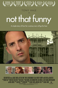 Not That Funny - movie with Tony Hale.