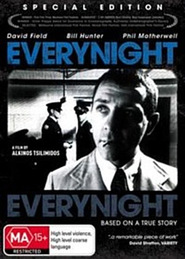 Everynight... Everynight - movie with Bill Hunter.