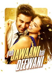 Yeh Jawaani Hai Deewani - movie with Ranbir Kapoor.
