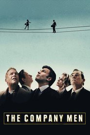The Company Men - movie with Ben Affleck.