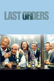 Last Orders - movie with Michael Caine.