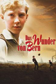 Das Wunder von Bern is the best movie in Katharina Wackernagel filmography.