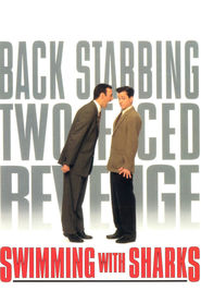Swimming with Sharks - movie with Kevin Spacey.