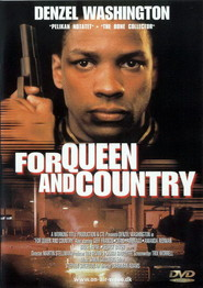 For Queen & Country - movie with Denzel Washington.