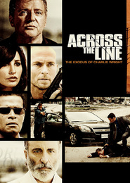 Across the Line: The Exodus of Charlie Wright - movie with Andy Garcia.
