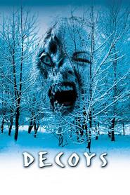Decoys is the best movie in Ennis Esmer filmography.