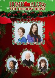 Home Alone: The Holiday Heist - movie with Jodelle Ferland.