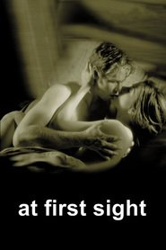 At First Sight is the best movie in Val Kilmer filmography.