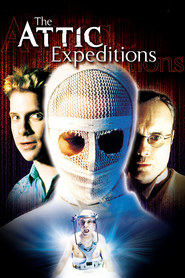 The Attic Expeditions - movie with Seth Green.