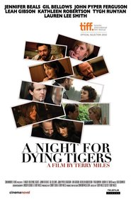 A Night for Dying Tigers - movie with Kathleen Robertson.