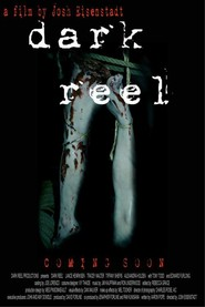 Dark Reel is the best movie in Tiffany Shepis filmography.
