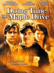 Doing Time on Maple Drive - movie with Jim Carrey.
