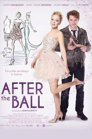 After the Ball - movie with Portia Doubleday.