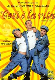 Cosi e la vita is the best movie in Antonio Catania filmography.