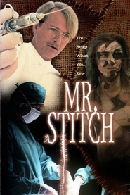 Mr. Stitch - movie with Rutger Hauer.