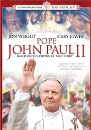 Pope John Paul II - movie with James Cromwell.