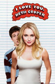 I Love You, Beth Cooper - movie with Hayden Panettiere.