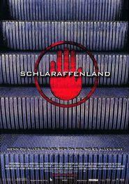 Schlaraffenland is the best movie in Heiner Lauterbach filmography.