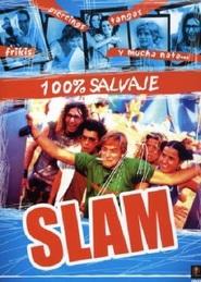 Slam is the best movie in Juana Acosta filmography.