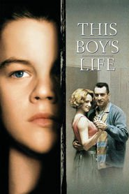 This Boy's Life - movie with Leonardo DiCaprio.