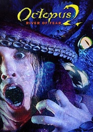 Octopus 2: River of Fear is the best movie in Chris Williams filmography.