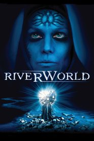 Riverworld - movie with Mark Deklin.