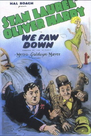 We Faw Down - movie with Stan Laurel.