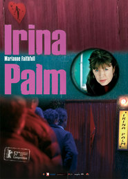 Irina Palm - movie with Dorka Gryllus.