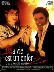 Ma vie est un enfer is the best movie in Josiane Balasko filmography.