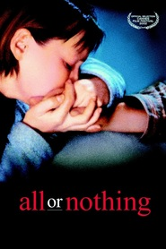 All or Nothing - movie with Timothy Spall.