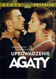 Uprowadzenie Agaty is the best movie in Zbigniew Buczkowski filmography.