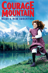 Courage Mountain - movie with Charlie Sheen.
