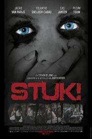 Stuk! is the best movie in Steven de Jong filmography.