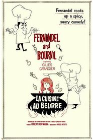 La cuisine au beurre is the best movie in Fernandel filmography.