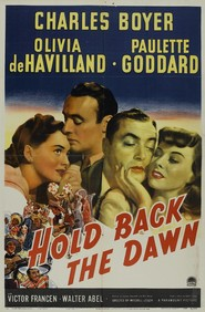 Hold Back the Dawn is the best movie in Charles Boyer filmography.