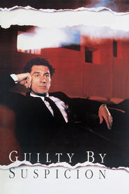 Guilty by Suspicion is the best movie in Martin Scorsese filmography.