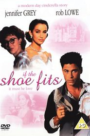 If the Shoe Fits - movie with Rob Lowe.