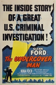 The Undercover Man - movie with Nina Foch.
