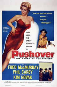 Pushover - movie with Dorothy Malone.