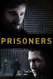 Prisoners - movie with Hugh Jackman.