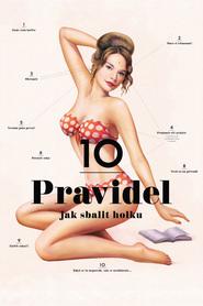 10 pravidel jak sbalit holku is the best movie in Jan Dolansky filmography.