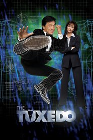 The Tuxedo - movie with Jackie Chan.