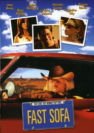 Fast Sofa - movie with Eric Roberts.