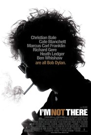 I'm Not There. - movie with Ben Whishaw.
