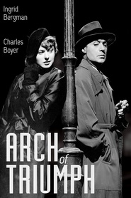 Arch of Triumph is the best movie in Louis Calhern filmography.