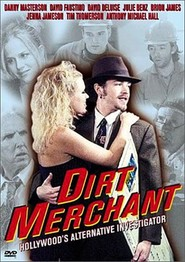 Dirt Merchant - movie with Anthony Michael Hall.