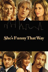 She's Funny That Way - movie with Jennifer Aniston.