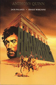 Barabbas - movie with Anthony Quinn.